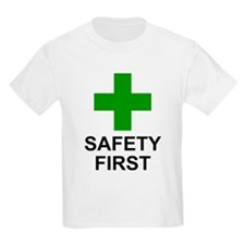 SAFETY FIRST - T-Shirt