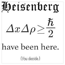 Heisenberg Observer Poster
