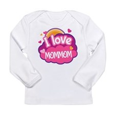 I Love MomMom Long Sleeve Infant T-Shirt