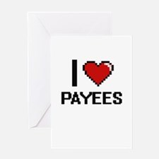 I Love Payees Digital Design Greeting Cards
