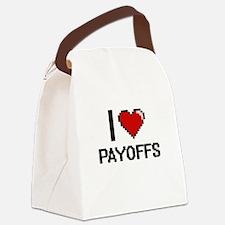 I Love Payoffs Digital Design Canvas Lunch Bag