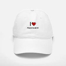I Love Peacefulness Digital Design Baseball Baseball Cap