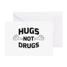 Hugs! Not Drugs Greeting Cards