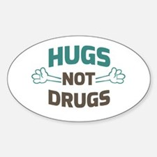 Hugs! Not Drugs Decal