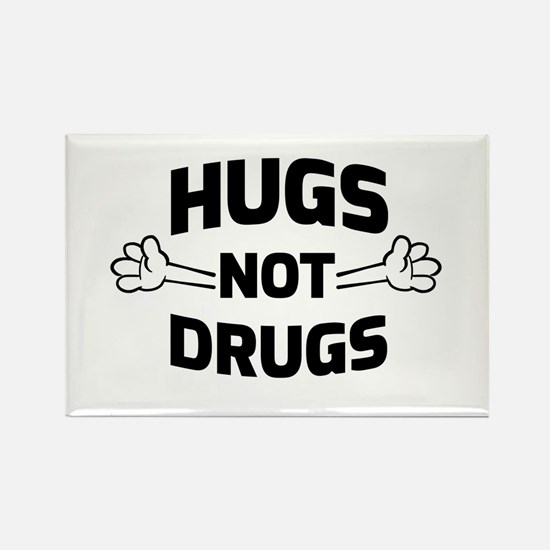 Hugs! Not Drugs Magnets
