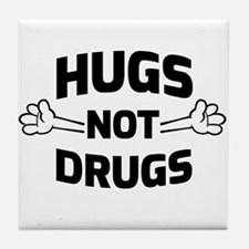 Hugs! Not Drugs Tile Coaster