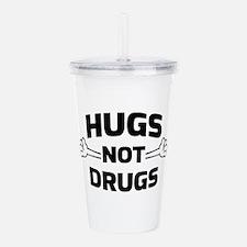 Hugs! Not Drugs Acrylic Double-wall Tumbler