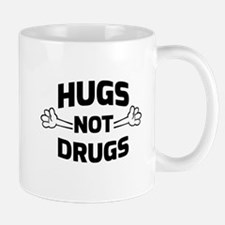 Hugs! Not Drugs Mugs