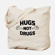 Hugs! Not Drugs Tote Bag