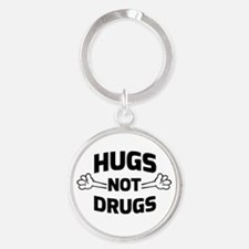 Hugs! Not Drugs Keychains