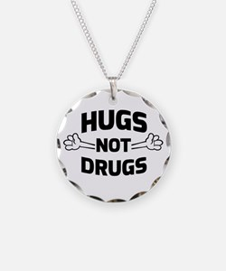 Hugs! Not Drugs Necklace