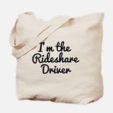 I'm the Rideshare Driver Uber Car Tote Bag