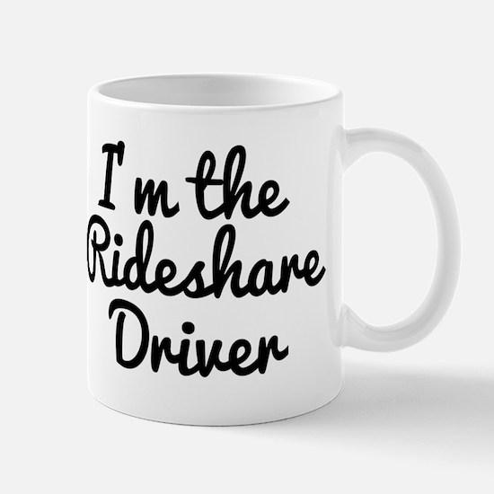 I'm the Rideshare Driver Uber Car Mugs