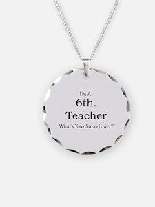 6th. Grade Teacher Necklace