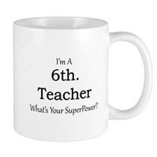 6th. Grade Teacher Mugs