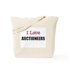 I Love AUCTIONEERS Tote Bag