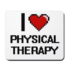 I Love Physical Therapy Digital Design Mousepad