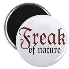 "Freak of Nature 2.25"" Magnet (10 pack)"