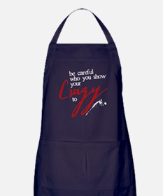 Show Your Crazy Dark Apron