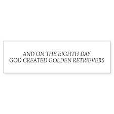 8TH DAY Golden Bumper Bumper Sticker