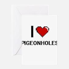I Love Pigeonholes Digital Design Greeting Cards