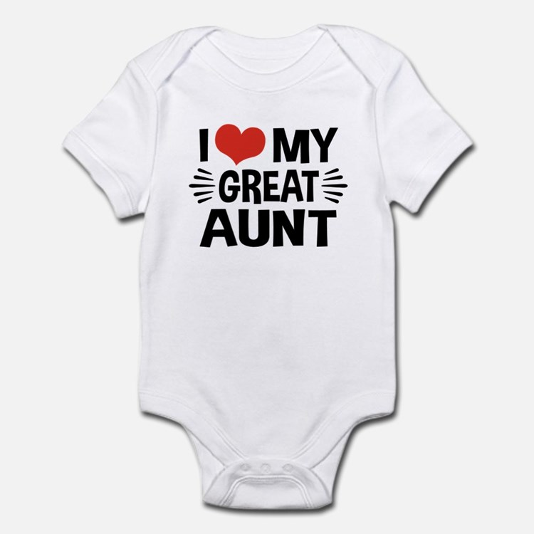 I Love My Great Aunt Infant Bodysuit