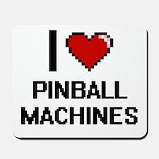 I Love Pinball Machines Digital Design Mousepad