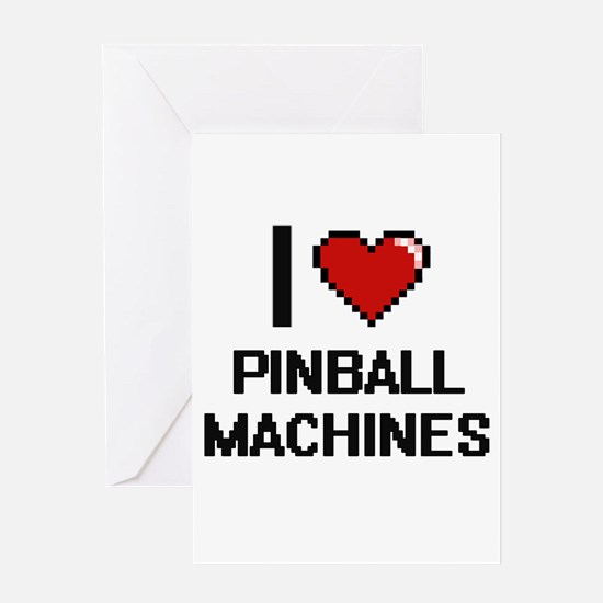 I Love Pinball Machines Digital Des Greeting Cards