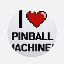 I Love Pinball Machines Digital Des Round Ornament