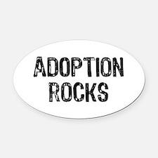 Adoption Rocks Oval Car Magnet