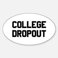 College Dropout Sticker (Oval)