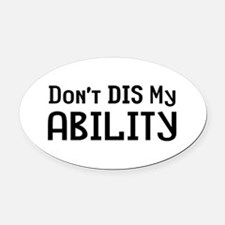 Don't Ability Oval Car Magnet