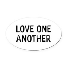 Love One Oval Car Magnet