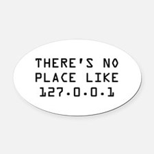 There's Home Oval Car Magnet