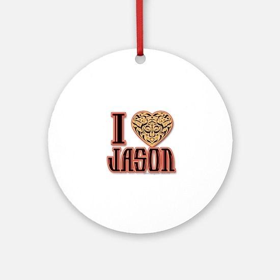 I Love Jason Round Ornament