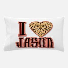 I Love Jason Pillow Case