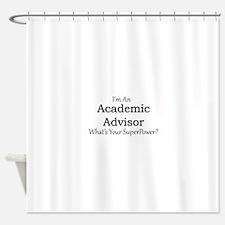 Academic Advisor Shower Curtain
