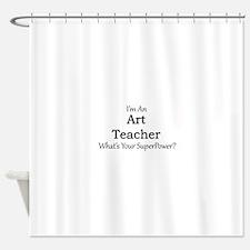 Art Teacher Shower Curtain