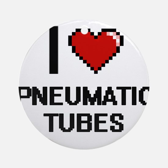 I Love Pneumatic Tubes Digital Desi Round Ornament