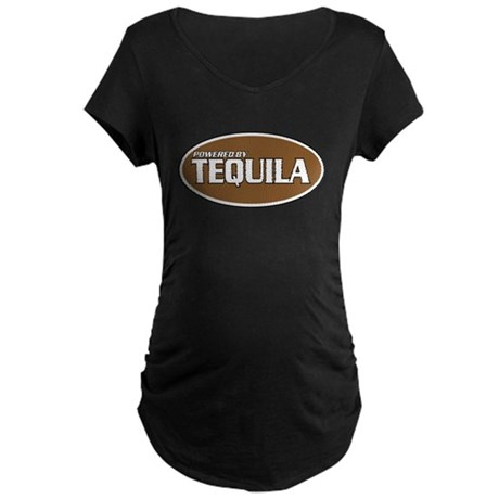 Powered By Tequila Maternity Dark T-Shirt