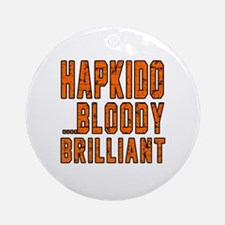 Hapkido Bloody Brilliant Designs Round Ornament