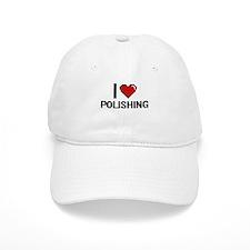I Love Polishing Digital Design Baseball Cap