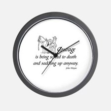COURAGE IS BEING SCARED TO DEATH AND SA Wall Clock