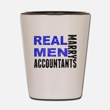 Real Men Marry Accountants Shot Glass