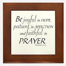 BE JOYFUL IN HOPE, PATIENT IN AFFECTIO Framed Tile