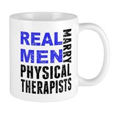 Real Men Marry Physical Therapists Mugs