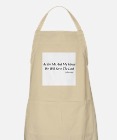 AS FOR ME AND MY HOUSE WE WILL SERVE THE LOR Apron