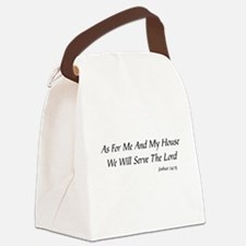 AS FOR ME AND MY HOUSE WE WILL SE Canvas Lunch Bag