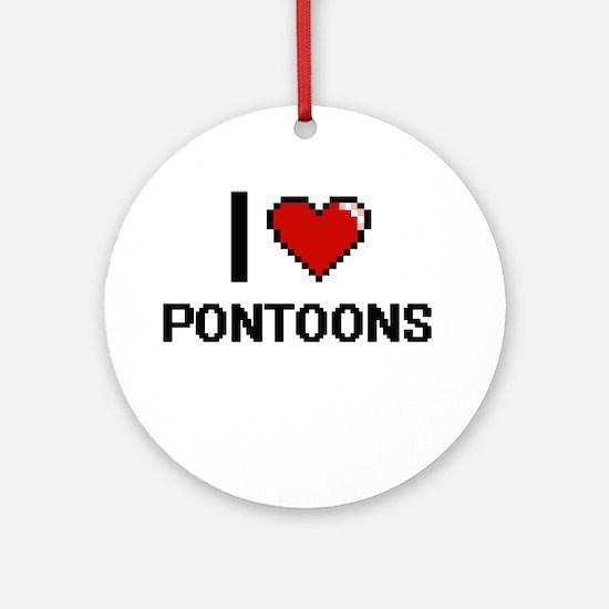I Love Pontoons Digital Design Round Ornament