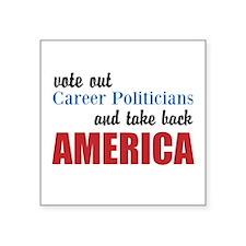 Career Politicians Sticker